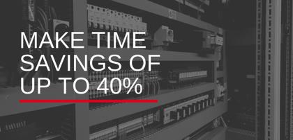 Make time savings of up to 40%